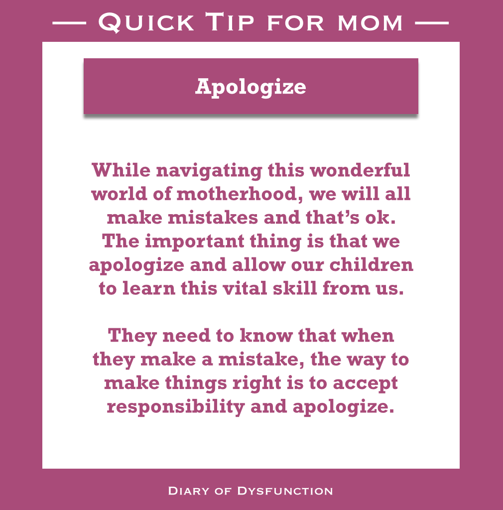 Quick Tip for Mom – Apologize